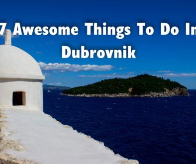 7 Awesome Things to Do in Dubrovnik