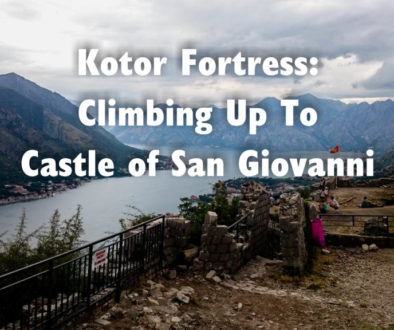 Kotor Fortress: Climbing up to Castle of San Giovanni