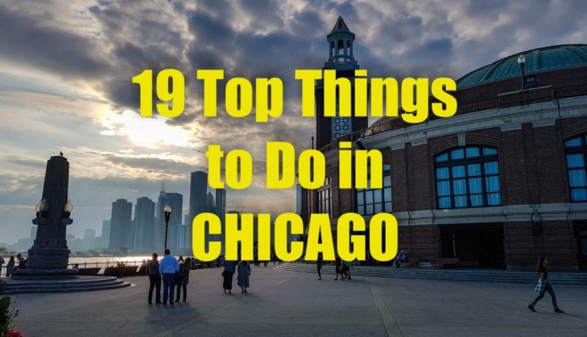 19 Top Things to Do in Chicago