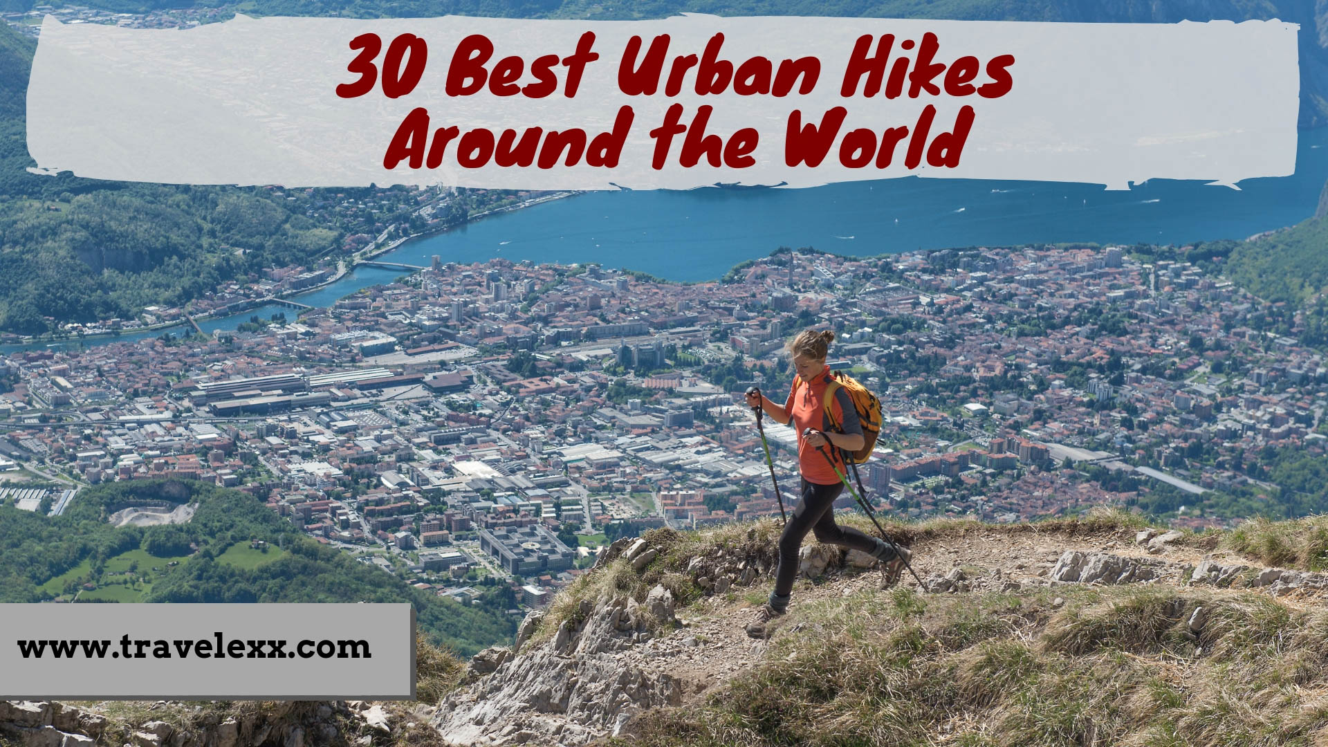 30 Best Urban Hikes Around the World